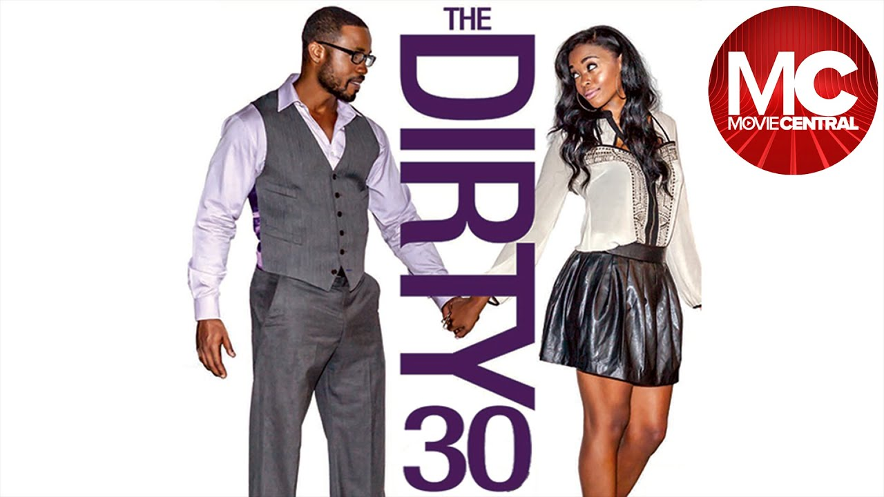 Download The Dirty 30 | Full Romantic Comedy