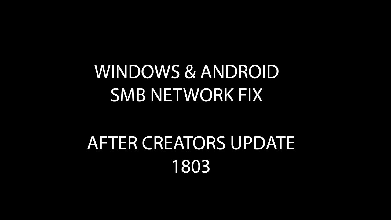 Windows 10 v1803/1903 Kodi SMB Network Fix For Android Devices JUNE 2018