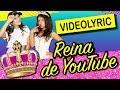 LA REINA DE YOUTUBE ! 🔥 VIDEO LYRIC OFICIAL 🎶 KARINA Y ...