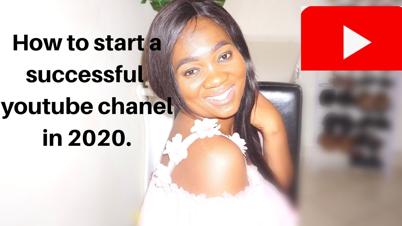 How to start a successful youtube chanel in Africa # ...