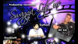 MC SAI feat DoubleM and Suthan - Swagga Lyk Us (prod by Cavetoones)