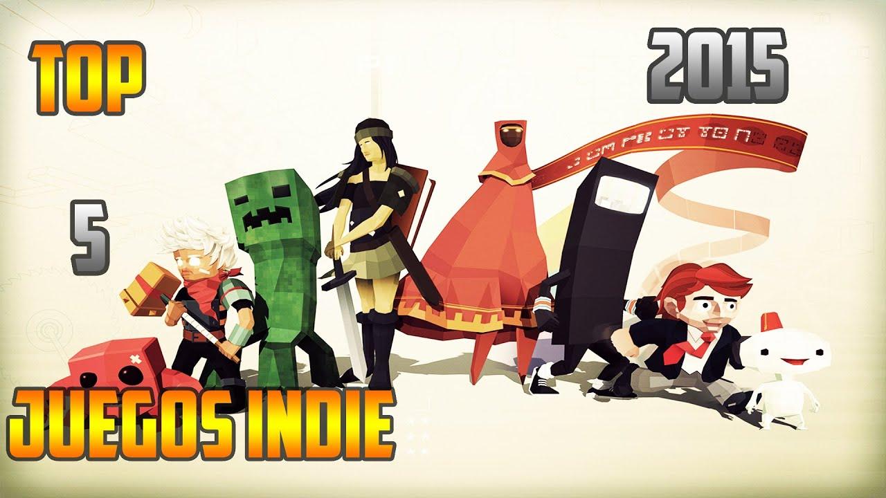 Top 5 Mejores Juegos Indie 2015 Youtube