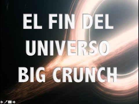 El fin del universo, Big Crunch