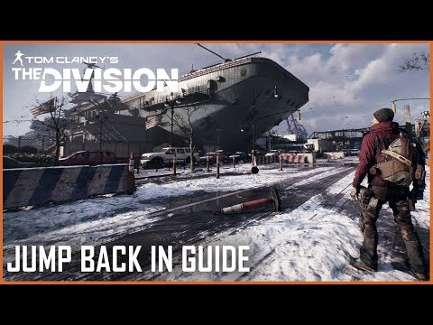 Tom Clancy's The Division: Why It's a Great Time to Jump Back In | Guide | Ubisoft [NA]