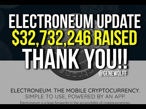 $32,732,246 Raised - Electroneum News Price UPDATE Crypto Currency ICO Launch Electronium