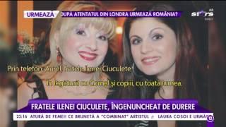 """Aurel, fratele Ilenei Ciuculete, sfâșiat de durere la 9 zile de la moartea cântăreței: """"Eu nu"""