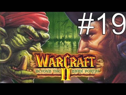 WarCraft 2 Beyond the Dark Portal - #19 Финал за орков [БОЛЬ]