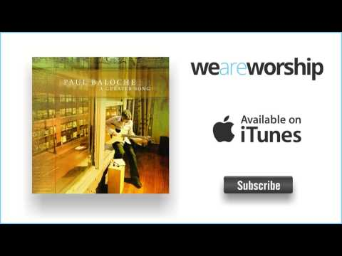 Paul Baloche - Here and Now
