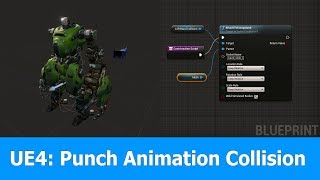 Unreal Engine 4 Punch Animation & Collision