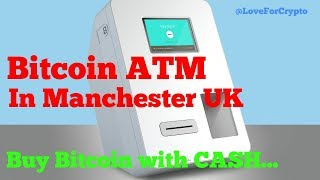 Buy Bitcoin for cash in Manchester UK - Bitcoin ATM Manchester Arndale