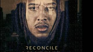 Never Would Have Made It - Reconcile