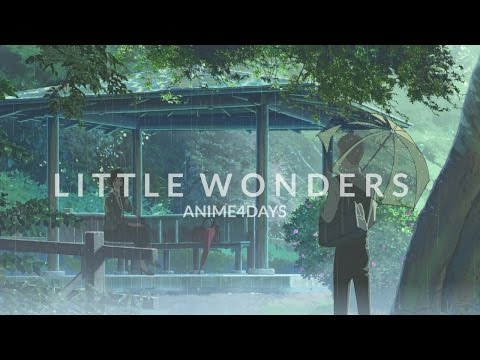 Little Wonders - AMV
