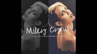 Wild Horses- Miley Cyrus