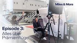 Miles & More Update – Episode 3: Alles über Prämienflüge