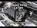 Nissan Versa  1.6 16V - Motor: Informações e comentários