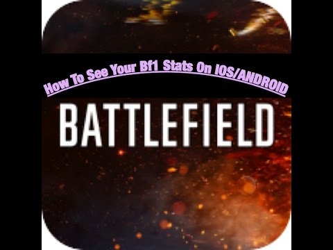 TOUTRIAL!!   How To See Your BATTLEFIELD 1 STATS   Ios/Android   FOR FREE!!