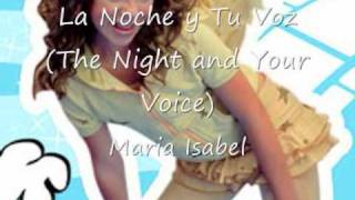 Video Noche y Tu Voz Maria Isabel