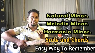 Minor Family Chords And Scale Tutorial - Natural - Harmonic -  Melodic Minor | Easy Way To Remember.
