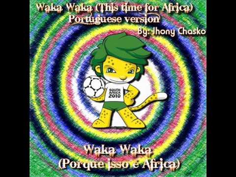 Waka Waka [Portuguese Version] - (Porque isso é Africa) - Jhony chasko (Shakira Cover)
