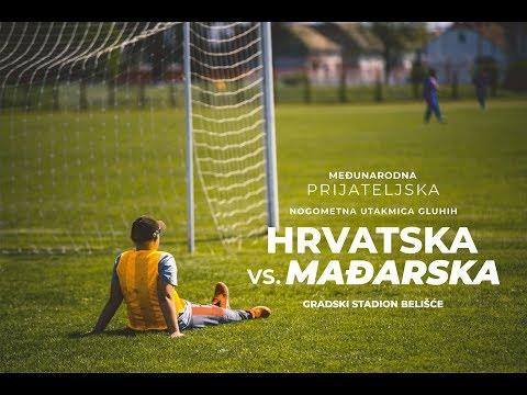 Međunarodna prijateljska nogometna utakmica gluhih HRVATSKA vs. MAĐARSKA