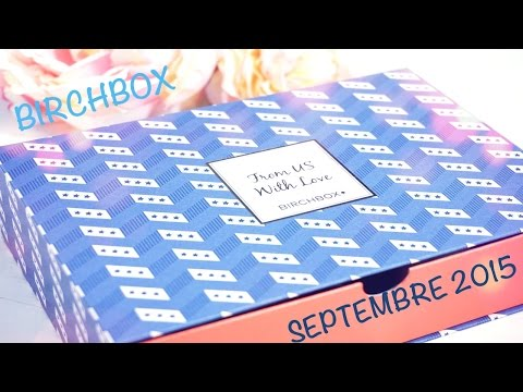 [Box N°10] Birchbox septembre 2015 ( from US with love)