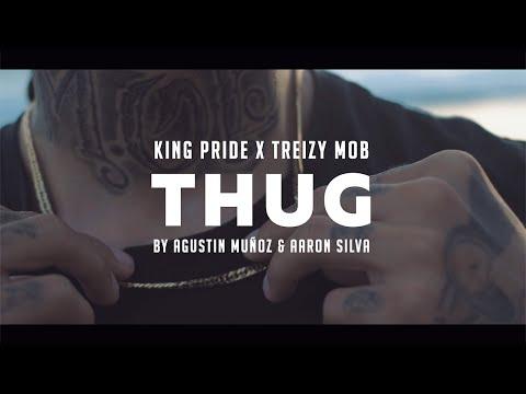 KING PRIDE FEAT TREIZY MOB - ⚡THUG⚡ (Video Oficial) 2020
