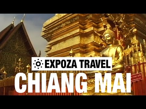 Chiang Mai (Thailand) Vacation Travel Video Guide