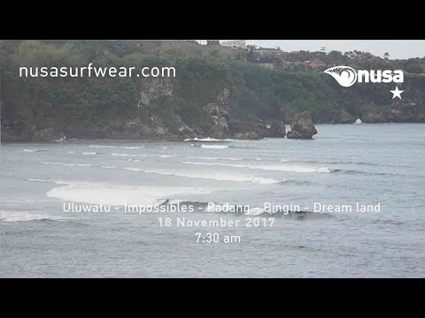 18 - 11 - 2017 /✰/ NUSA's Daily Surf Video Report from the Bukit, Bali.