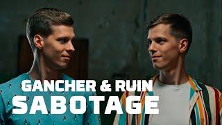 Скачать Gancher Ruin Sabotage Official Music Video