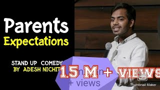 Parent's Expectations | Stand-Up Comedy by Adesh Nichit