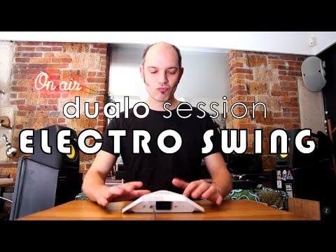 DUALO SESSION - Electro Swing Remix Live@Mellotron