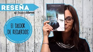 The Giver 1: El dador de recuerdos, de Lois Lowry (Editorial Everest)