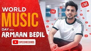 World Music Day 2019 | Live with Armaan Bedil