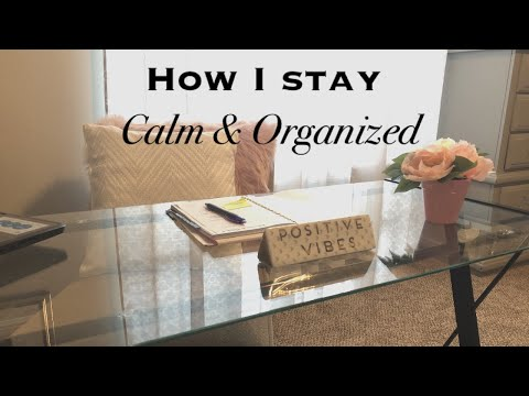 5 TIPS TO STAY ORGANIZED | DAY PLANNING | HOW TO BE CALM & ORGANIZED