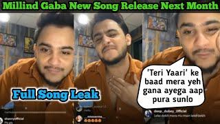 Millind Gaba Upcoming Full Song Leak   After Teri Yaari Milind Gaba New Song Unreleased Leak
