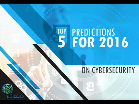 Dexlab Analytics: Top 5 Upcoming Trends in Cyber Security for 2016