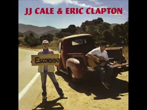 JJ Cale & Eric Clapton - Sporting life blues - The road to Escondido, 2006
