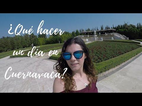 ★ ¿Qué hacer un día en Cuernavaca?  ★   Pamela Sommelier