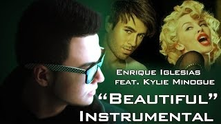 Enrique Iglesias feat. Kylie Minogue - Beautiful INSTRUMENTAL | Mat Revo