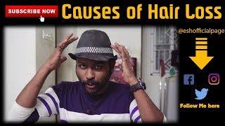 முடி கொட்ட இதுதான் காரணம் | Top Most Causes of Hair Loss | Beauty Tips | Esh R