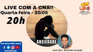 LIVE COM A CNA - Tema: ANSIEDADE