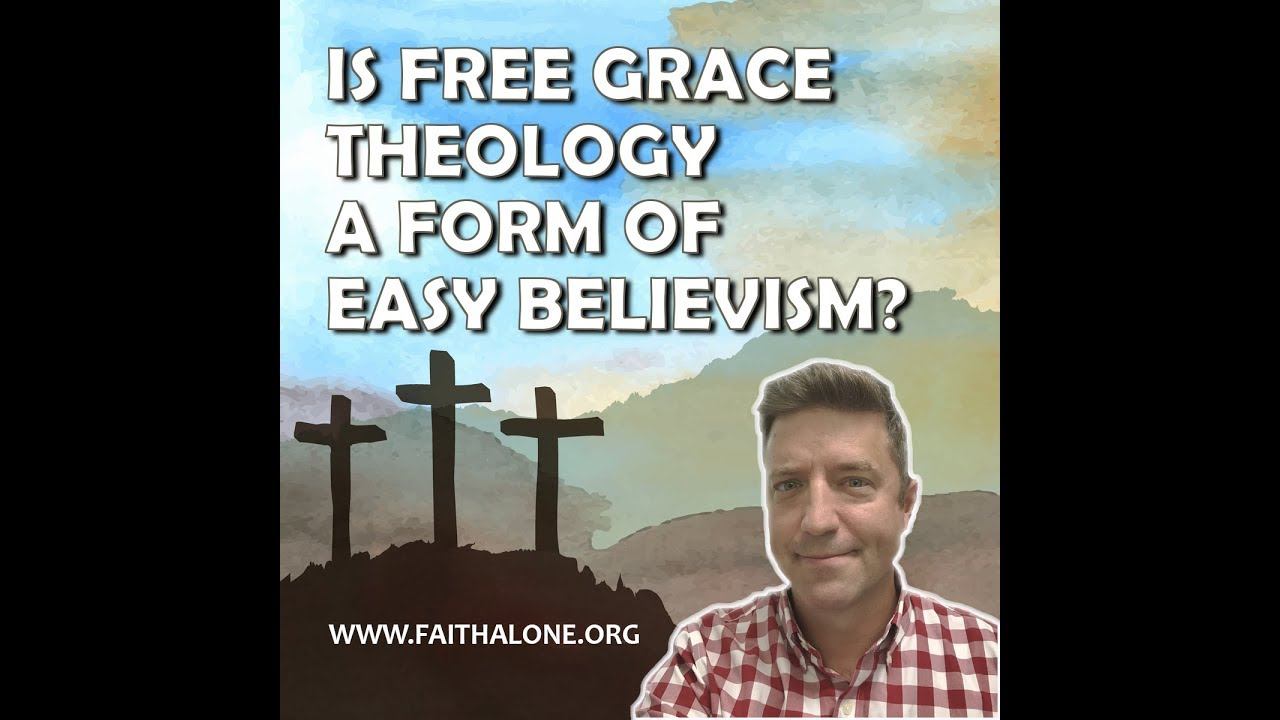 Is Free Grace a Form of Easy Believism?