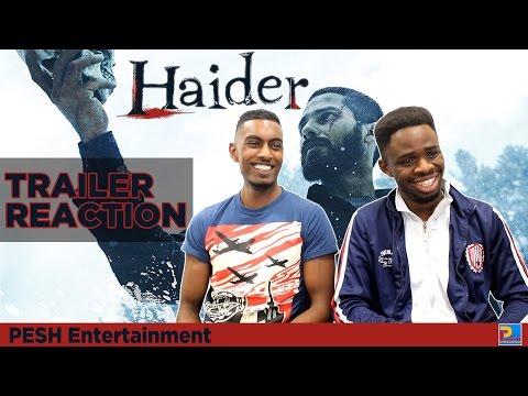 Haider Trailer Reaction | PESH Entertainment