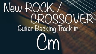 New Rock / Crossover Guitar Backing Track in Cm