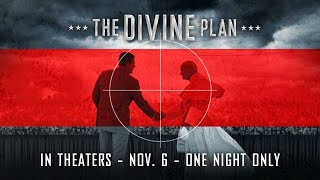 THE DIVINE PLAN - Official Trailer