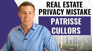 Patrisse Cullors - Huge Real Estate Privacy Mistake - Don't Do This!