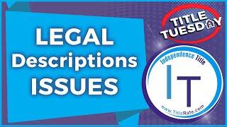 Legal Descriptions ISSUES on Florida Real Estate [E-110]