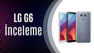 Yıl Olmuş 2018 LG G6 Almaya Değer Mi ? Android 8 / 1999TL