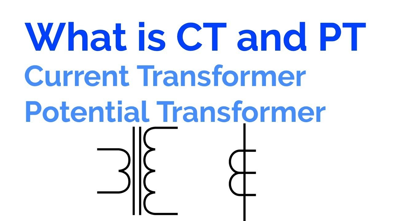 what is ct and pt current transformer and potential transformer hindi  [ 1280 x 720 Pixel ]