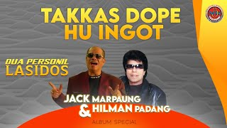 Jack Marpaung Ft. Hilman Padang - Takkas Dope Hu Ingot